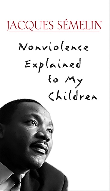 Nonviolence Explained to My Children
