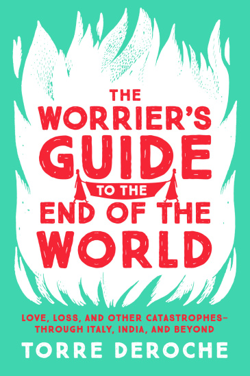 The Worrier's Guide to the End of the World