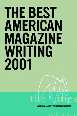 The Best American Magazine Writing 2001