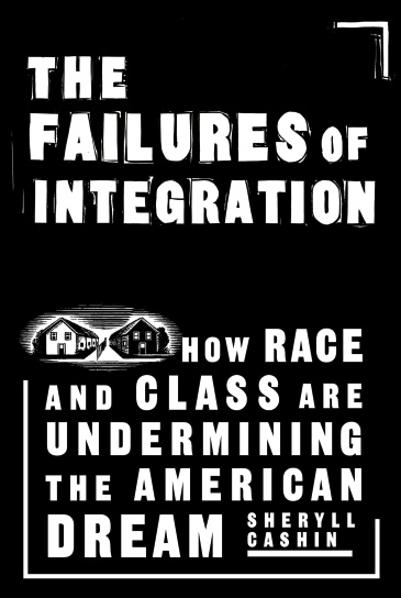 The Failures Of Integration