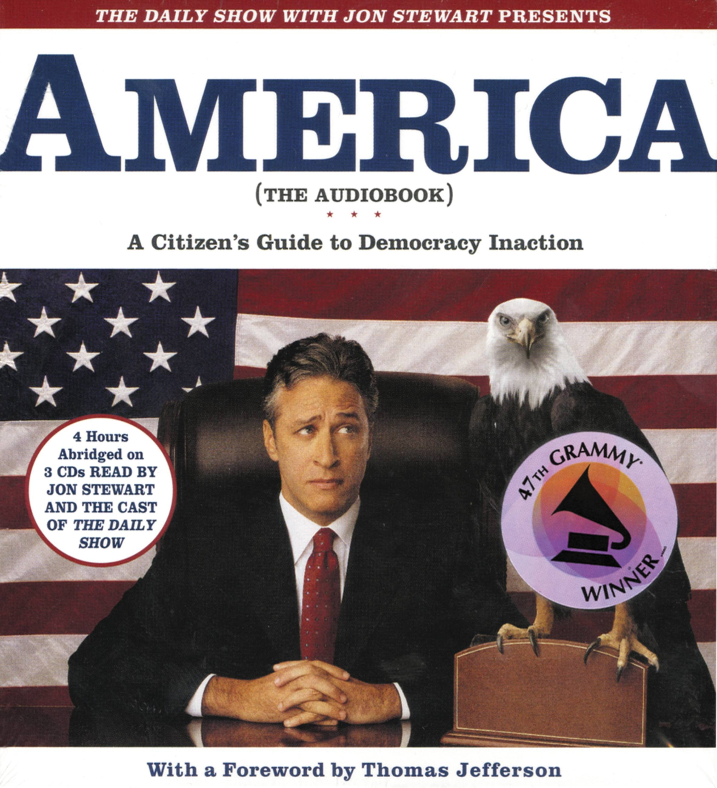 Daily Show with Jon Stewart Presents America (The Audiobook), The