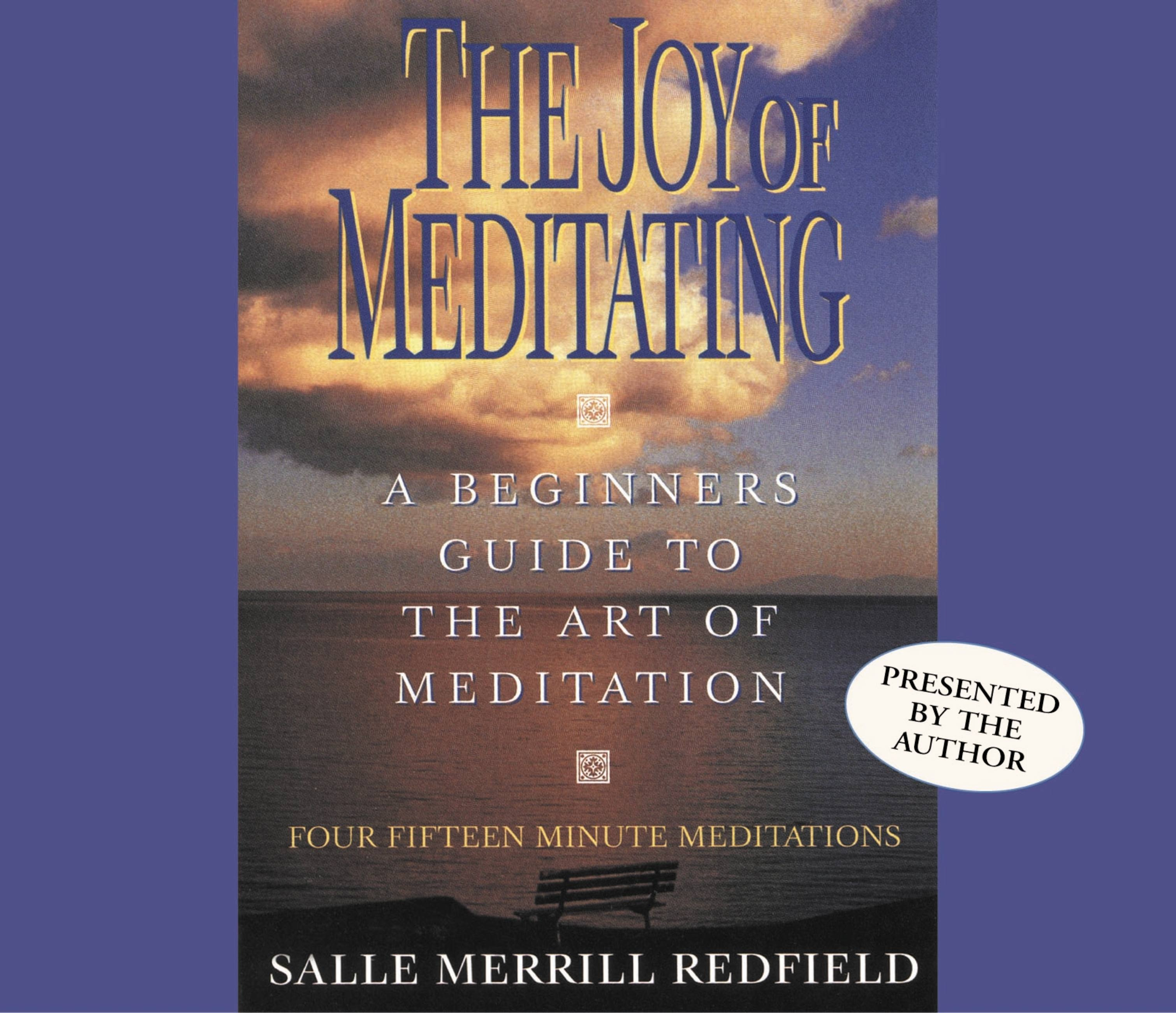 Joy of Meditating, The