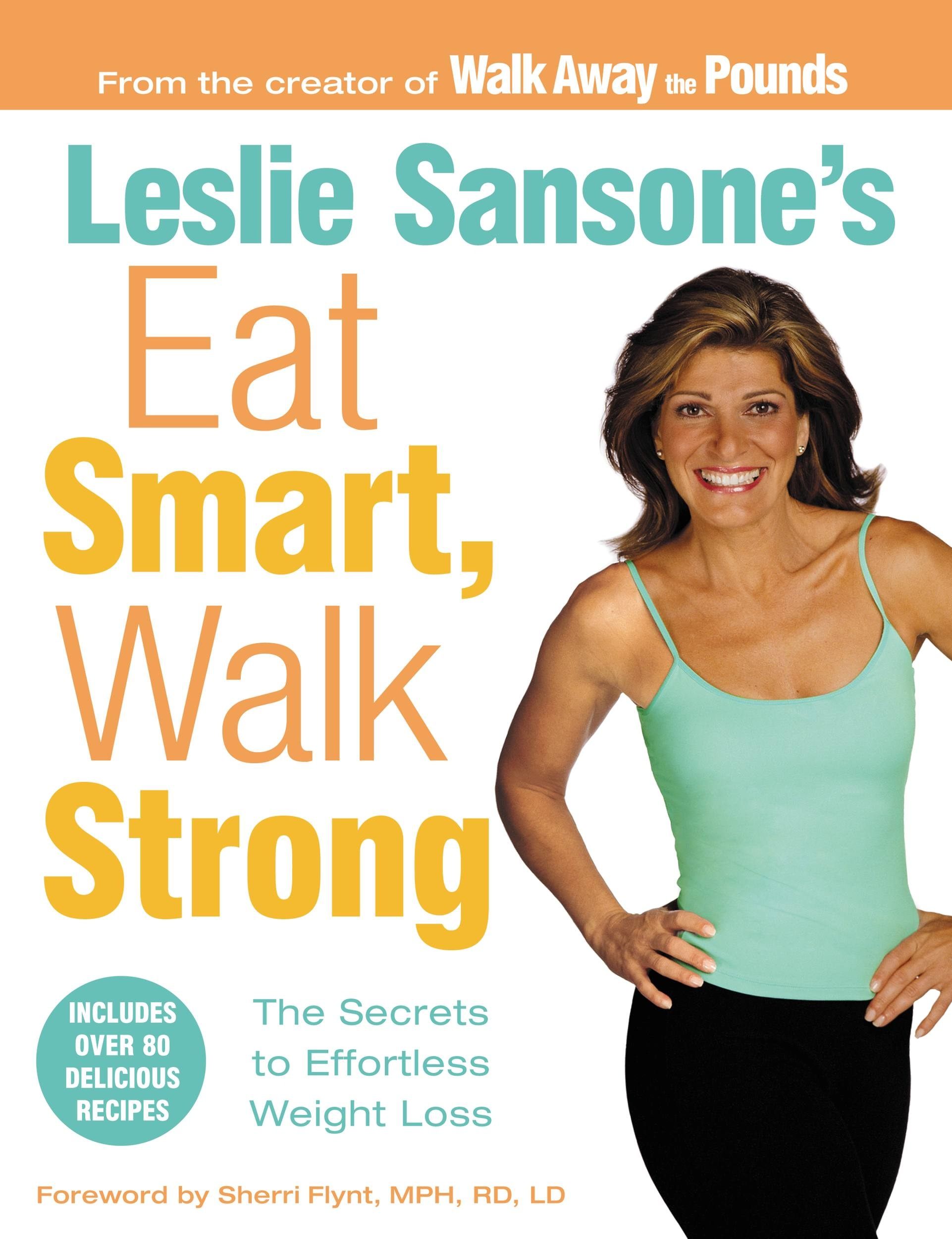 Leslie Sansone's Eat Smart, Walk Strong