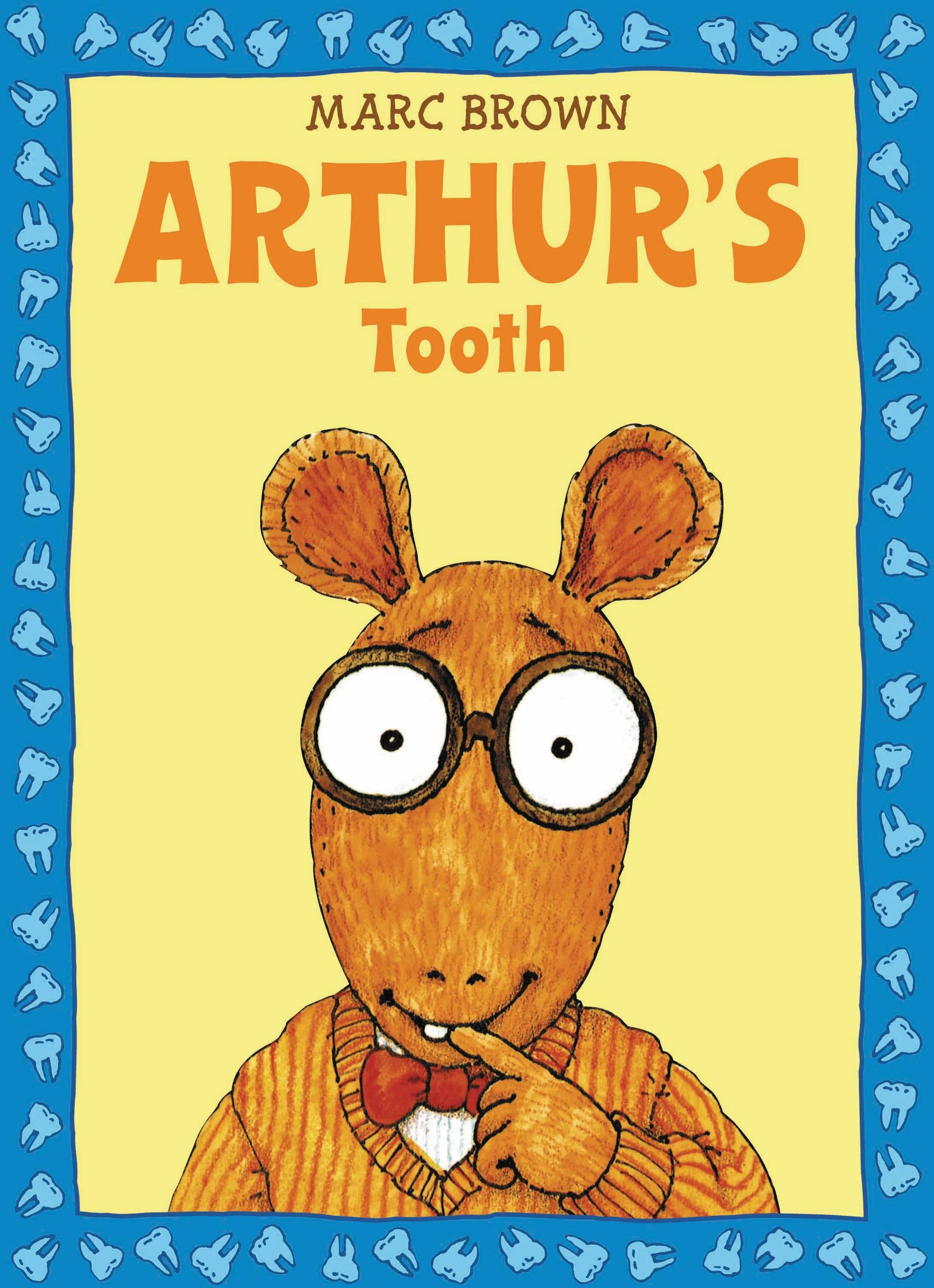 Arthur's Tooth (A Story from Arthur's Audio Favorites, Volume 1)
