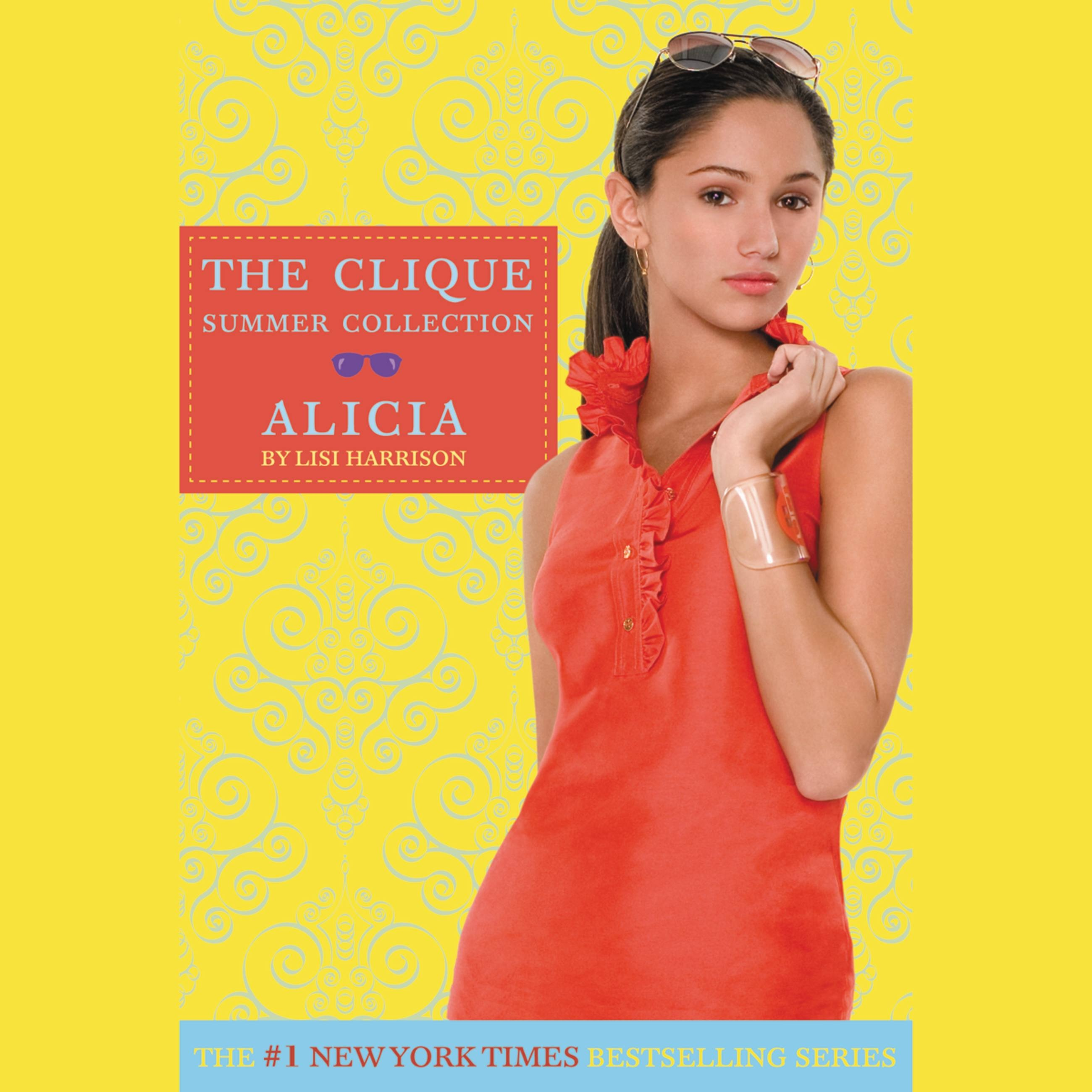 The Clique Summer Collection #3: Alicia