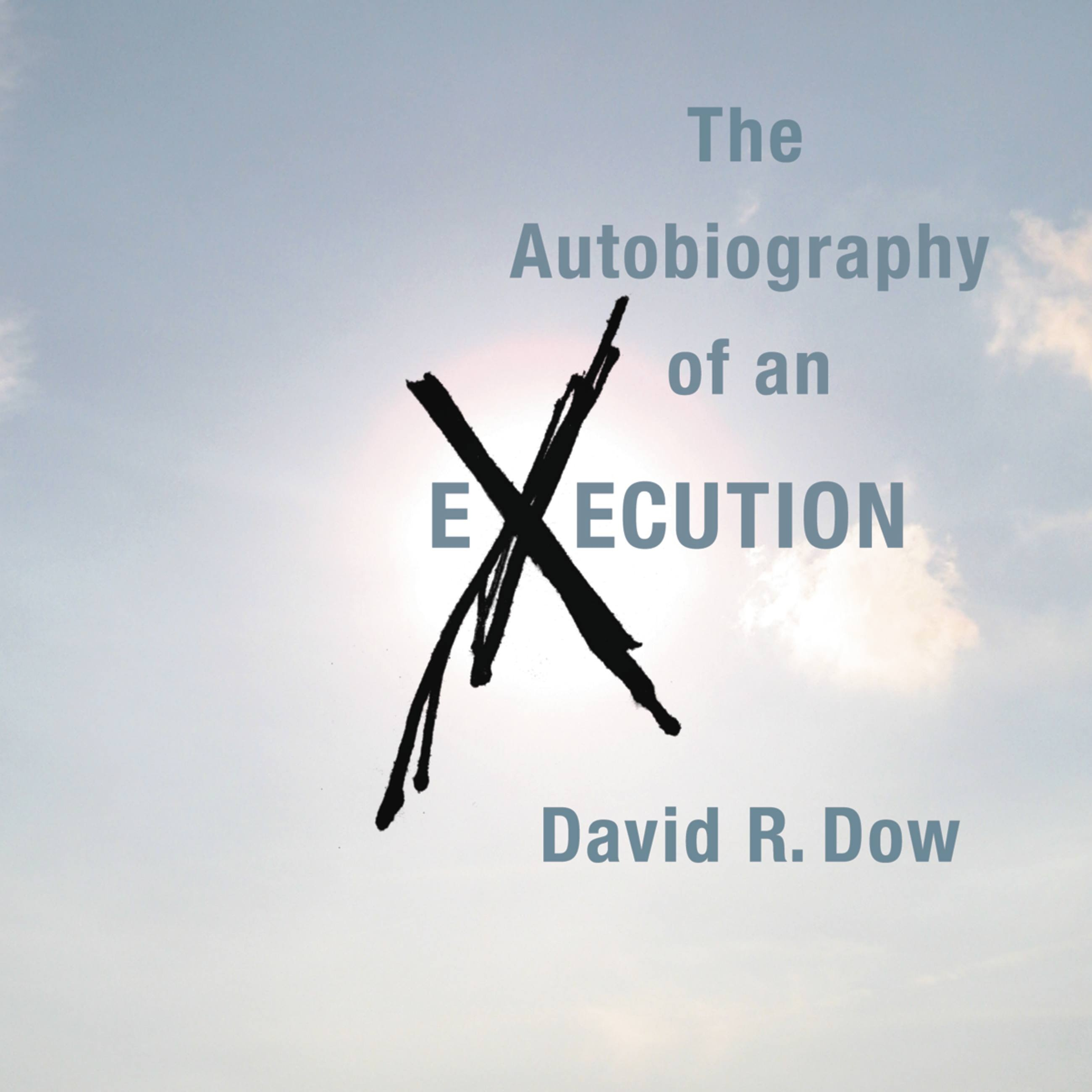 The Autobiography of an Execution