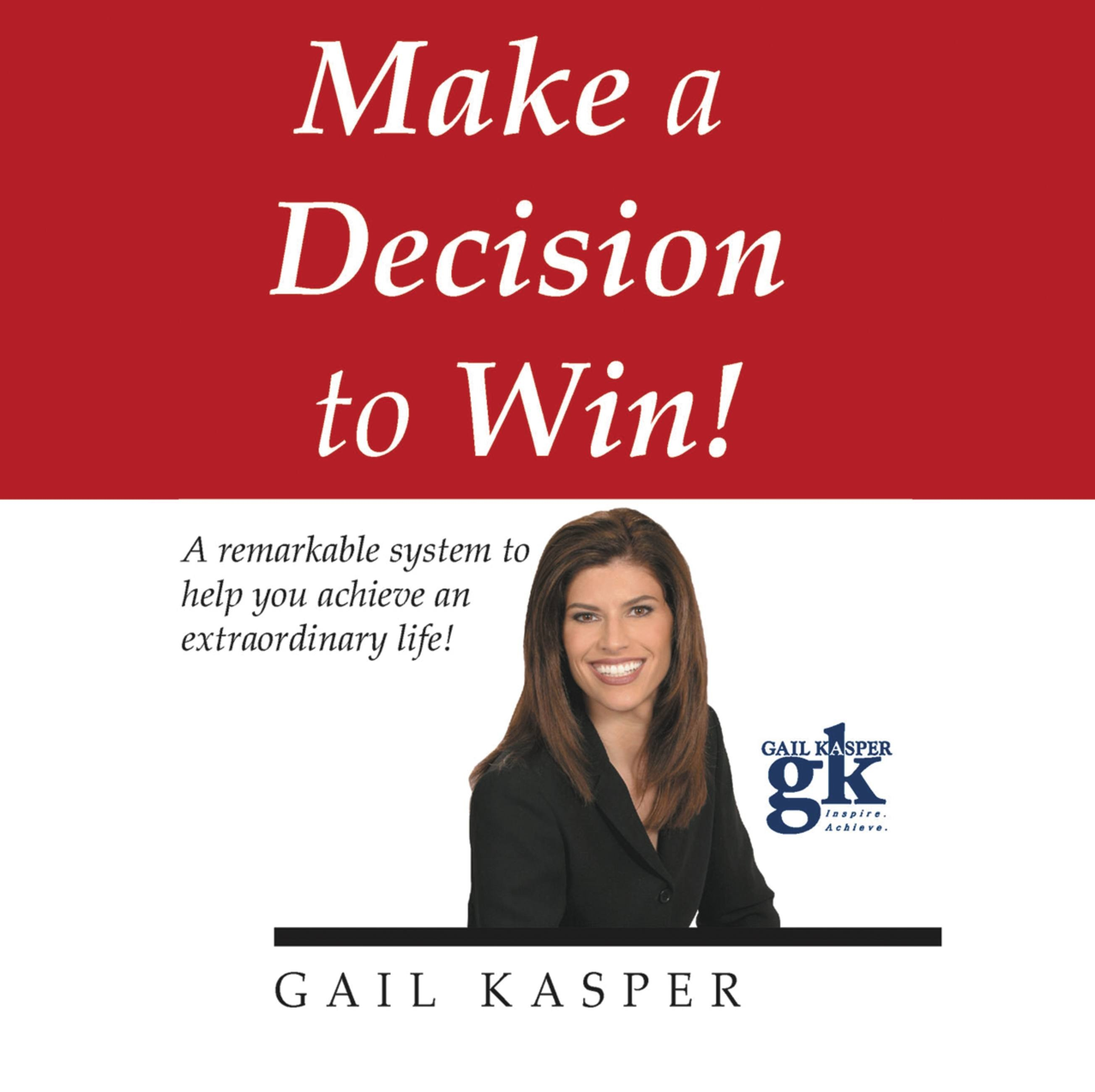 Make a Decision to Win