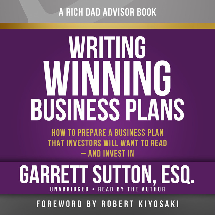 rich dad advisors writing winning business plans hachette book rich dad advisors writing winning business plans