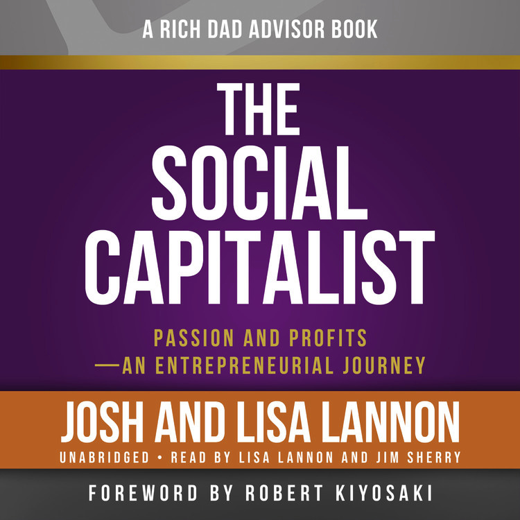 Rich Dad Advisors: The Social Capitalist
